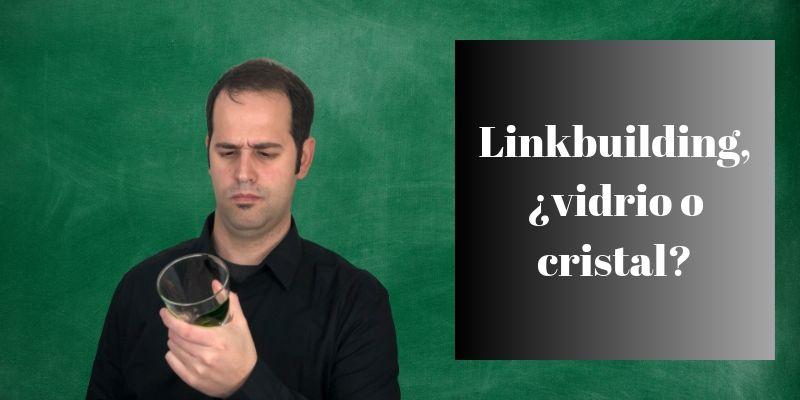 linkbuilding-vidrio-o-cristal