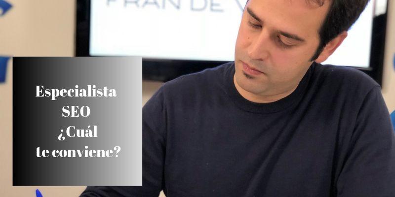 Especialista SEO - ¿Cuál te conviene_
